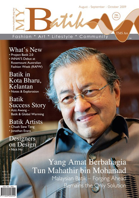 Cover Icon: Tun Dr. Mahathir bin Mohamad - Malaysian Batik Forging Ahead Remains the Only Solution