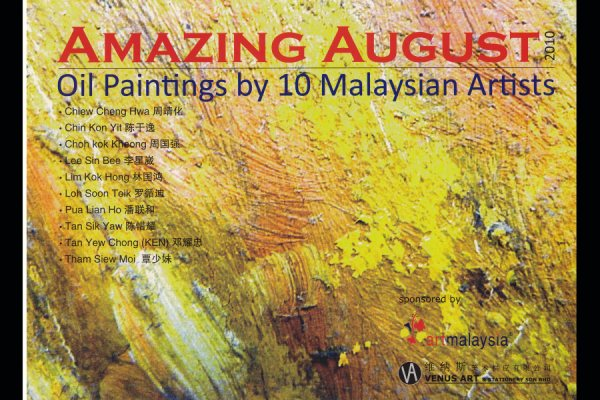 Amazing August Exhiibition by 10 Malaysian artists