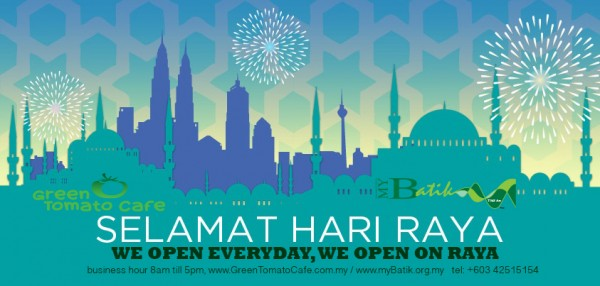 we open everyday, we open on RAYA 8am till 5pm